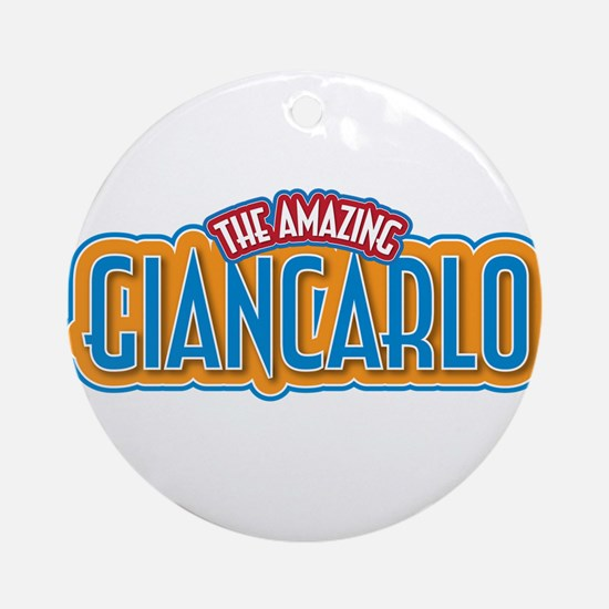 The Amazing Giancarlo Ornament (Round)