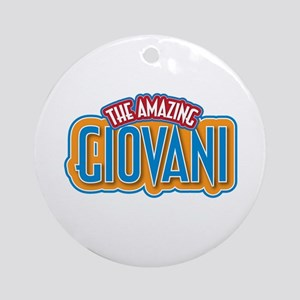 The Amazing Giovani Ornament (Round)