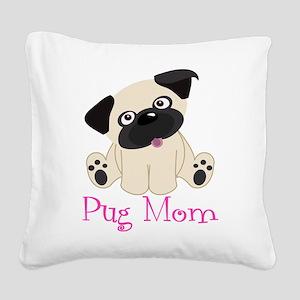 Pug Mom Square Canvas Pillow