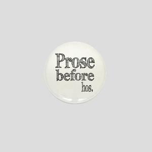 Pros Before Hos Mini Button