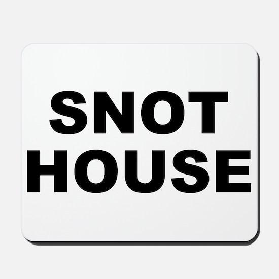 Snot House Mousepad