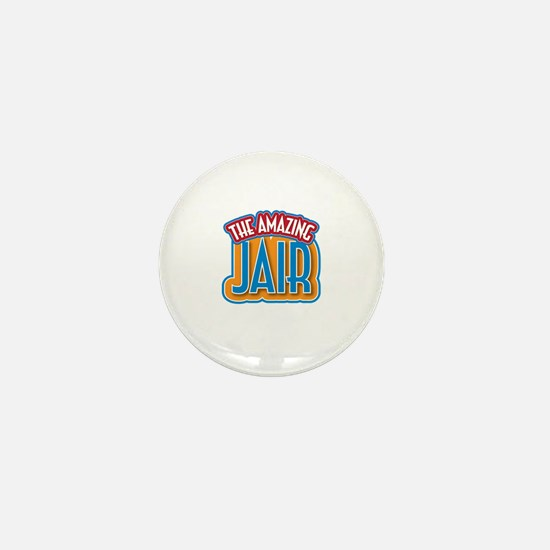 The Amazing Jair Mini Button