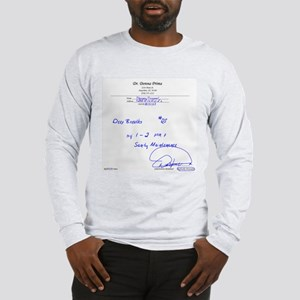 Prescription For Sanity Long Sleeve T-Shirt