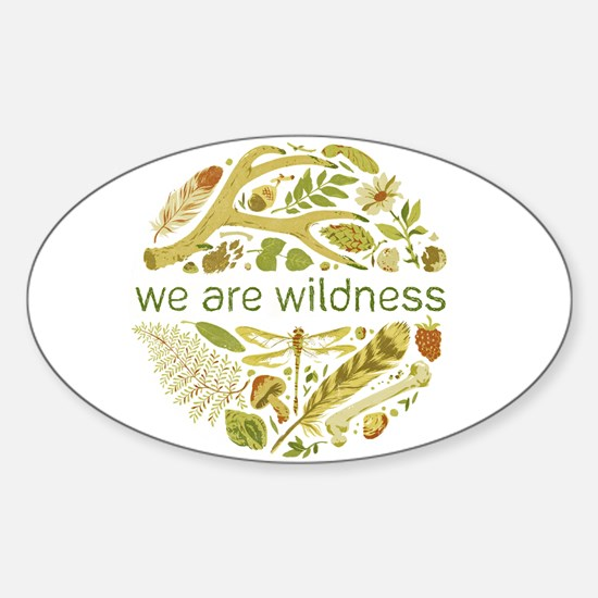We Are Wildness Art Bumper Stickers