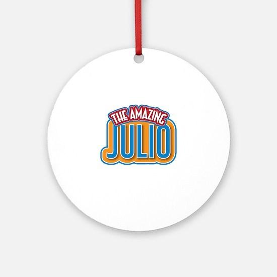 The Amazing Julio Ornament (Round)