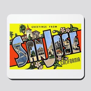 San Jose California Greetings Mousepad