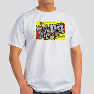 San Jose California Greetings Ash Grey T-Shirt