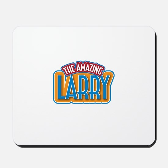 The Amazing Larry Mousepad