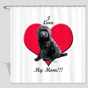I Love My Mom!!! Black Goldendoodle Shower Curtain