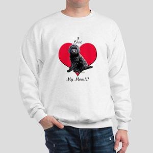 I Love My Mom!!! Black Goldendoodle Sweatshirt