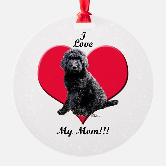 I Love My Mom!!! Black Goldendoodle Ornament