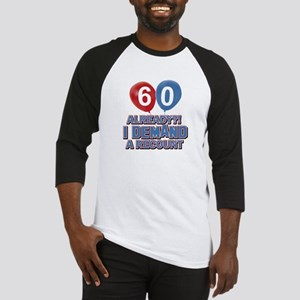60 years birthday gifts Baseball Jersey