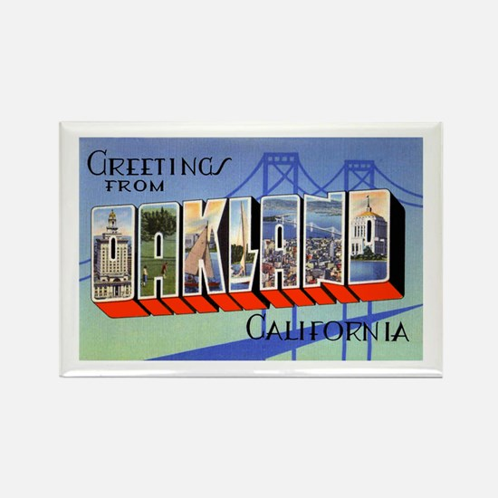 Oakland California Greetings Rectangle Magnet