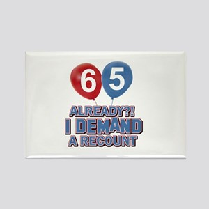 65 years birthday gifts Rectangle Magnet