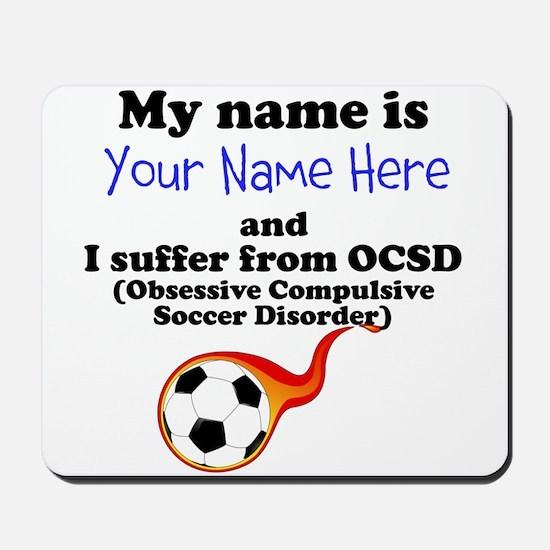 Custom Obsessive Compulsive Soccer Disorder Mousep