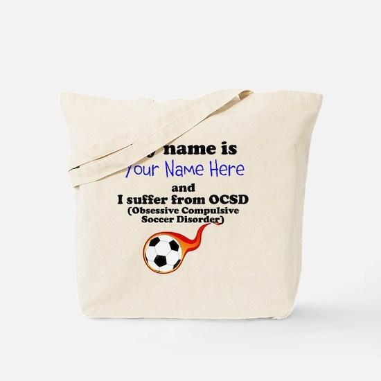 Custom Obsessive Compulsive Soccer Disorder Tote B
