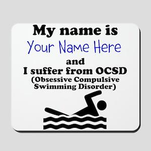 Custom Obsessive Compulsive Swimming Disorder Mous