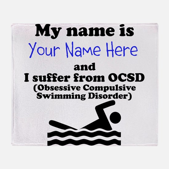 Custom Obsessive Compulsive Swimming Disorder Thro