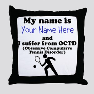 Custom Obsessive Compulsive Tennis Disorder Throw