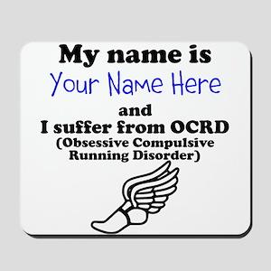 Custom Obsessive Compulsive Running Disorder Mouse