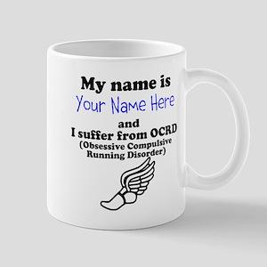 Custom Obsessive Compulsive Running Disorder Mug