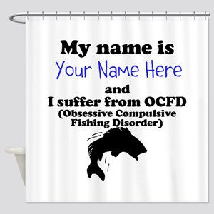 Custom Obsessive Compulsive Fishing Disorder Showe