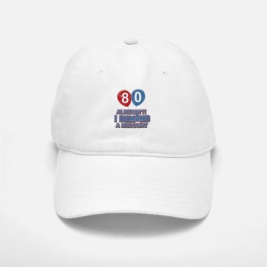 80 years birthday gifts Baseball Baseball Cap