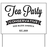 Tea Party Conservative Yard Sign