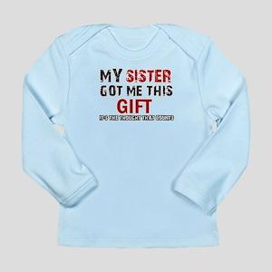 Cool Sister Designs Long Sleeve Infant T-Shirt