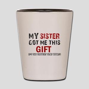 Cool Sister Designs Shot Glass
