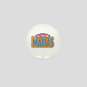 The Amazing Matias Mini Button