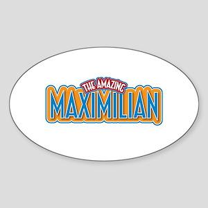 The Amazing Maximilian Sticker