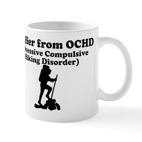 Obsessive Compulsive Hiking Disorder Mug