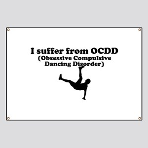 Obsessive Compulsive Dancing Disorder Banner