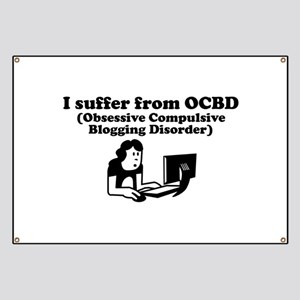 Obsessive Compulsive Blogging Disorder Banner
