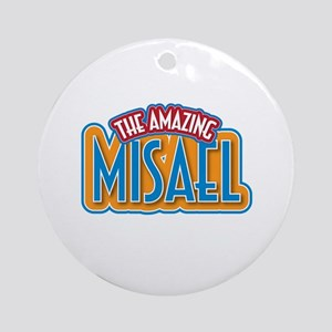 The Amazing Misael Ornament (Round)