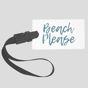 Beach Please Large Luggage Tag