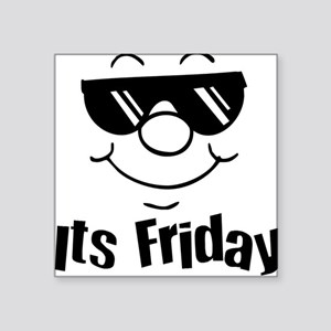 Its Friday Sticker