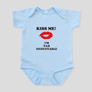 Kiss Me I'm Tax Deductable Infant T-Shirt Bodysuit