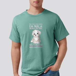Im Telling You Im Not Ma Mens Comfort Colors Shirt