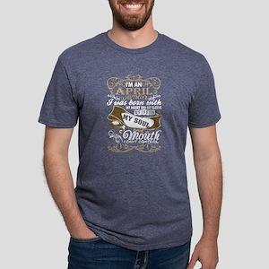 Im An April Woman I Was Bor Mens Tri-blend T-Shirt