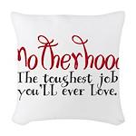 amotherhood Woven Throw Pillow