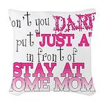 Not Just a SAHM Woven Throw Pillow