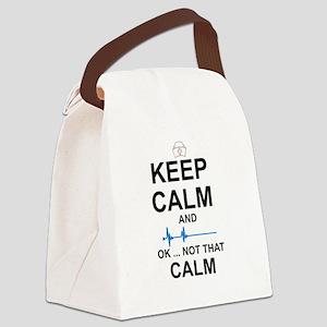 NURSE: KEEP CALM - NOT THAT CALM Canvas Lunch Bag