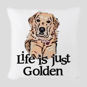 Life is Just Golden Woven Throw Pillow