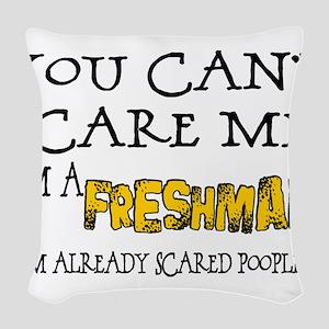 Freshman Scare Woven Throw Pillow