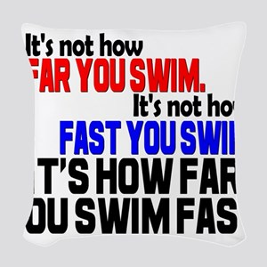 Swim Fast Woven Throw Pillow