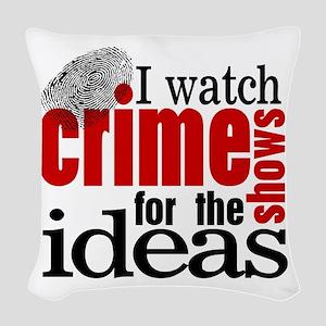 Crime Show Ideas Woven Throw Pillow