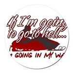 Going In My Way Round Car Magnet