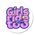 Girls Ride Too Round Car Magnet
